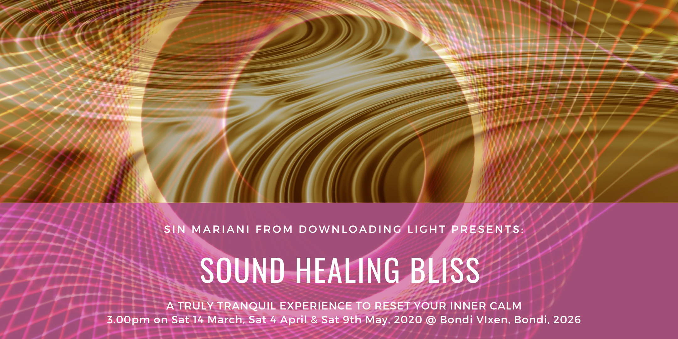Sound Healing Bliss poster by Sin Mariani from Downloading Light.